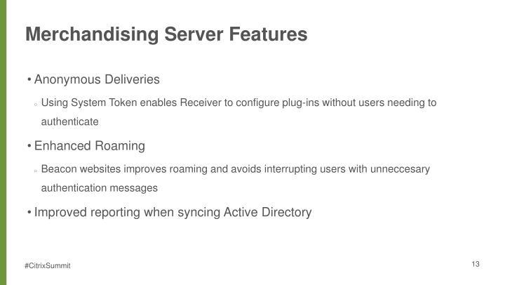 Merchandising Server Features