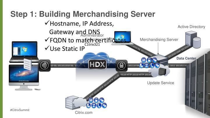 Step 1: Building Merchandising Server