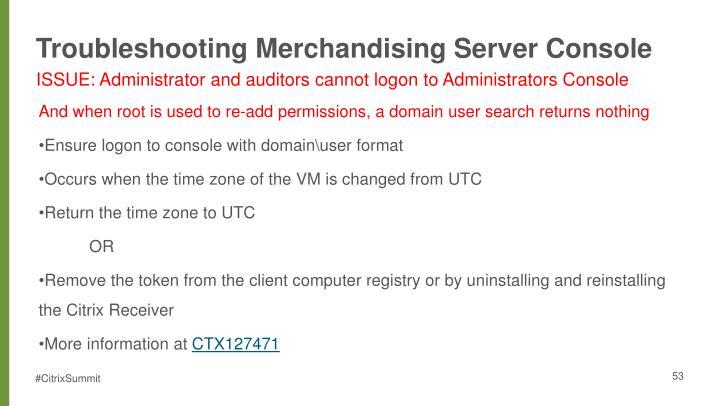 Troubleshooting Merchandising Server Console
