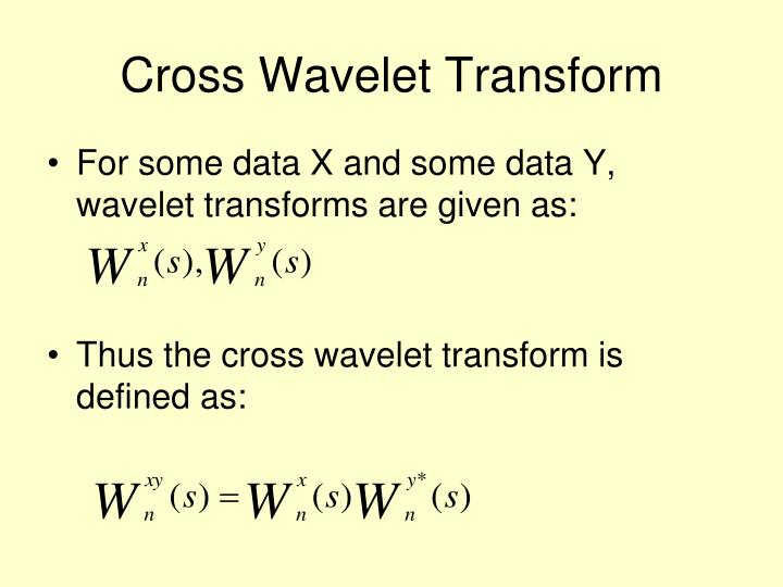 Cross Wavelet Transform