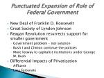 punctuated expansion of role of federal government