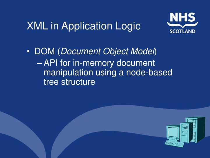 XML in Application Logic