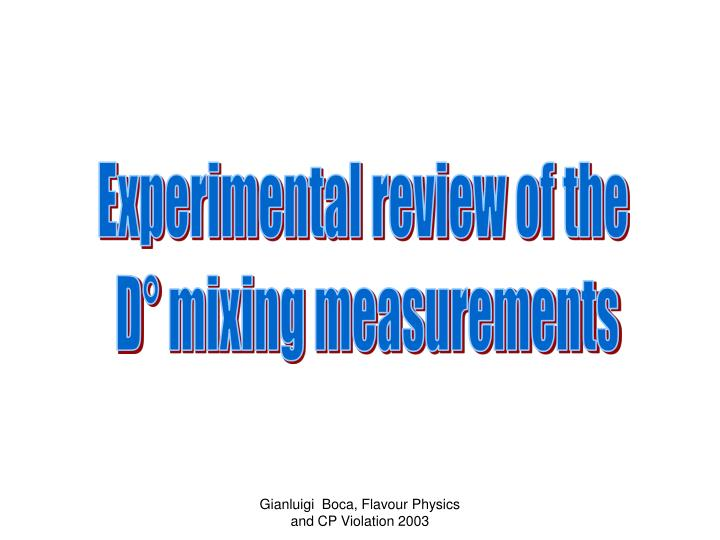Experimental review of the
