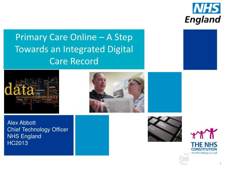 primary care online a s tep t owards an integrated d igital c are r ecord n.
