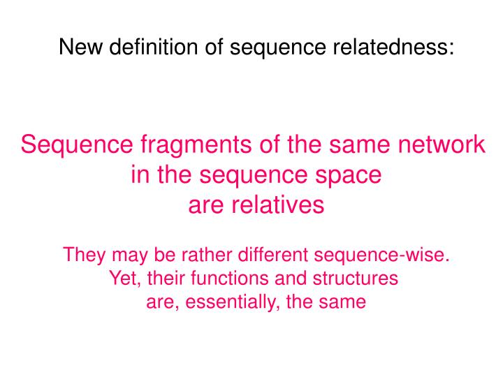 New definition of sequence relatedness: