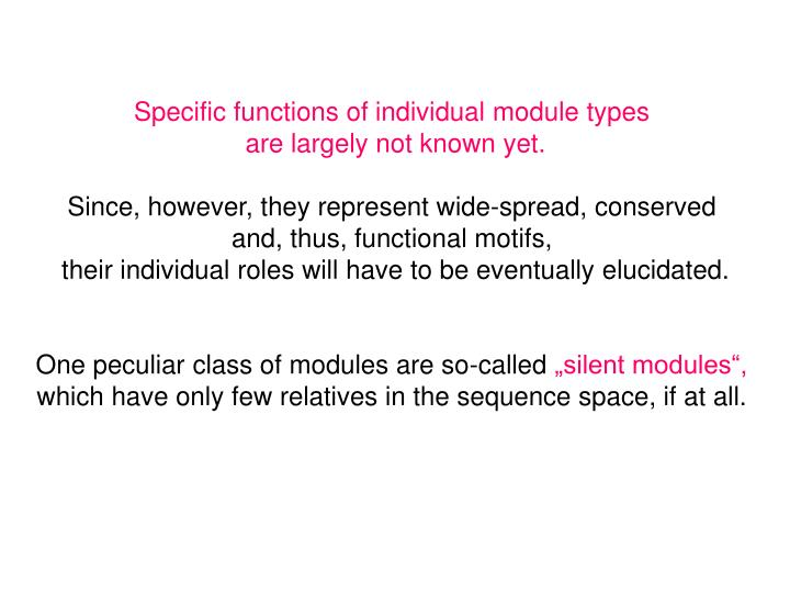 Specific functions of individual module types