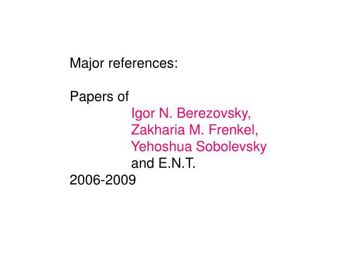 Major references: