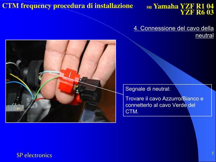 4. Connessione del cavo della neutral