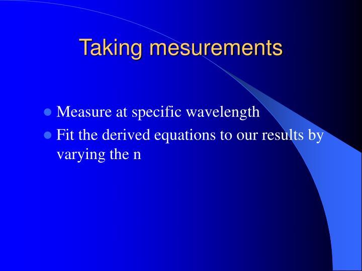 Taking mesurements