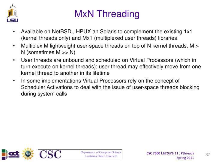 MxN Threading