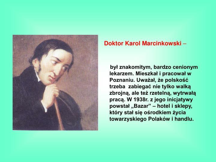 Doktor Karol Marcinkowski