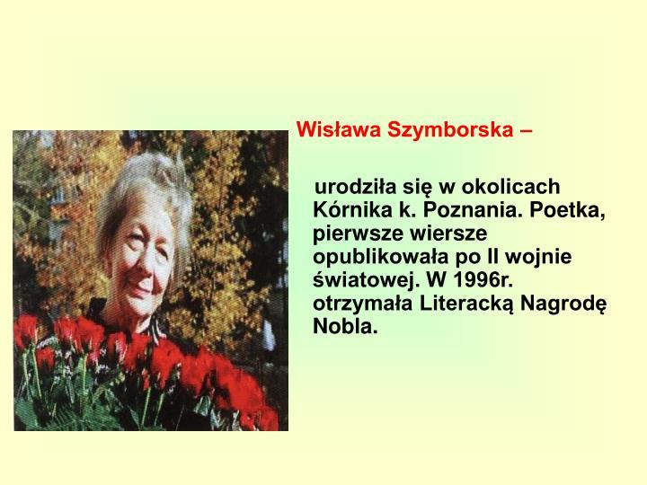 Wisława Szymborska –