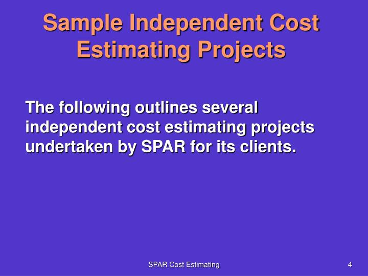 Sample Independent Cost Estimating Projects
