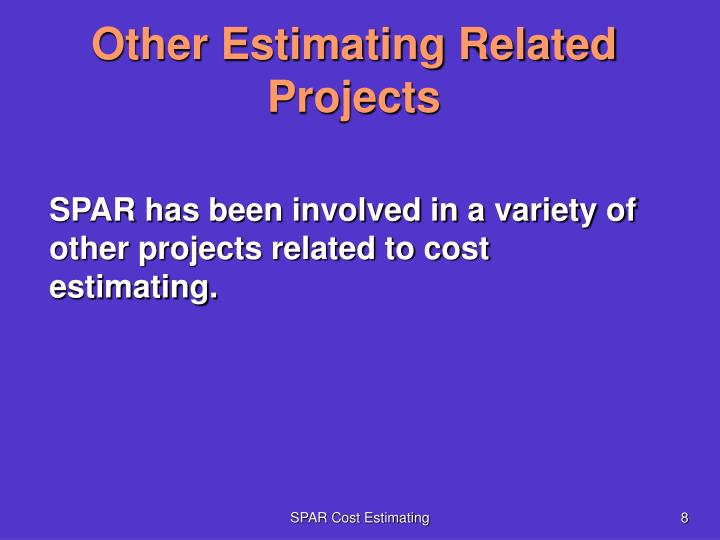 Other Estimating Related Projects