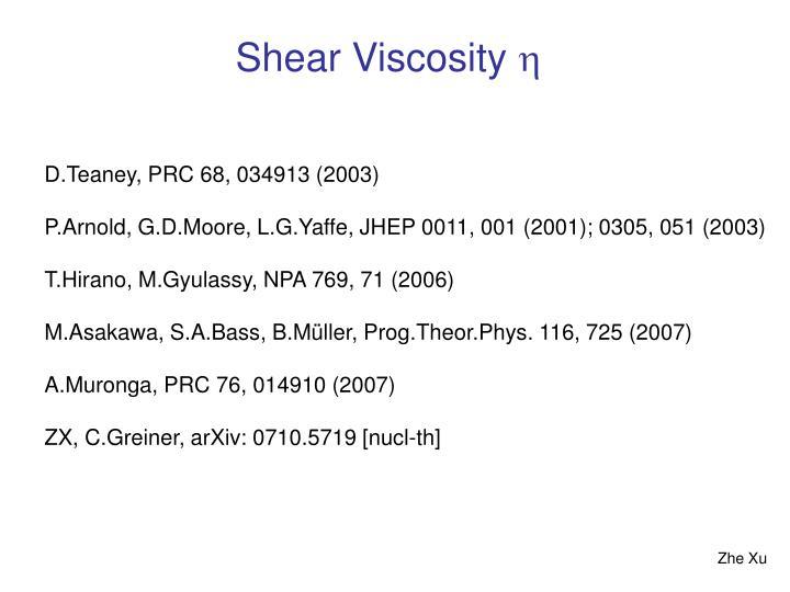 Shear Viscosity