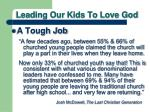 leading our kids to love god2