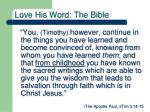 love his word the bible