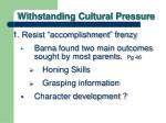 withstanding cultural pressure3