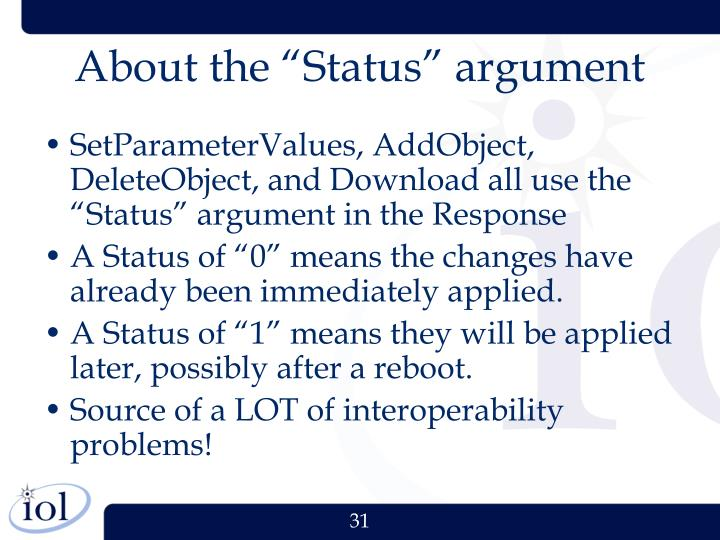 """About the """"Status"""" argument"""