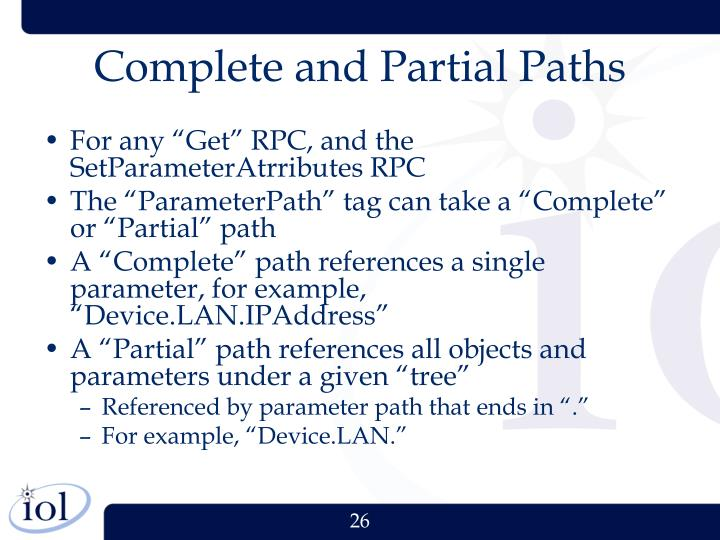 Complete and Partial Paths