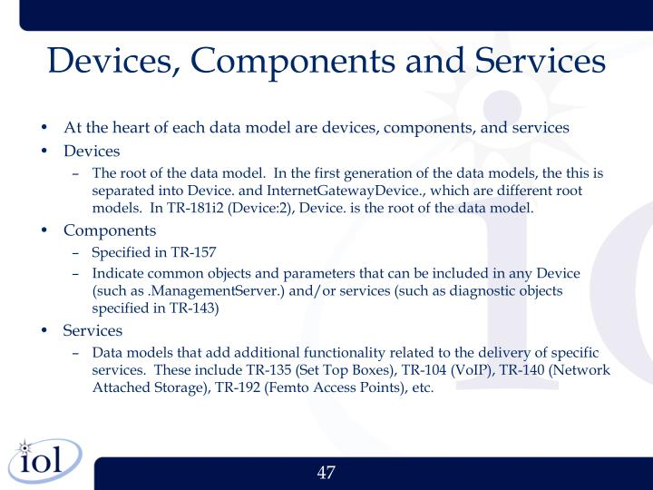 Devices, Components and Services