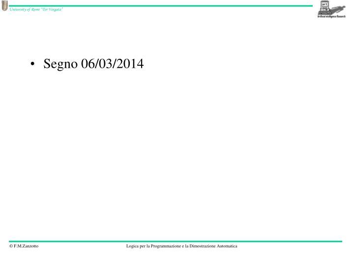 Segno 06/03/2014