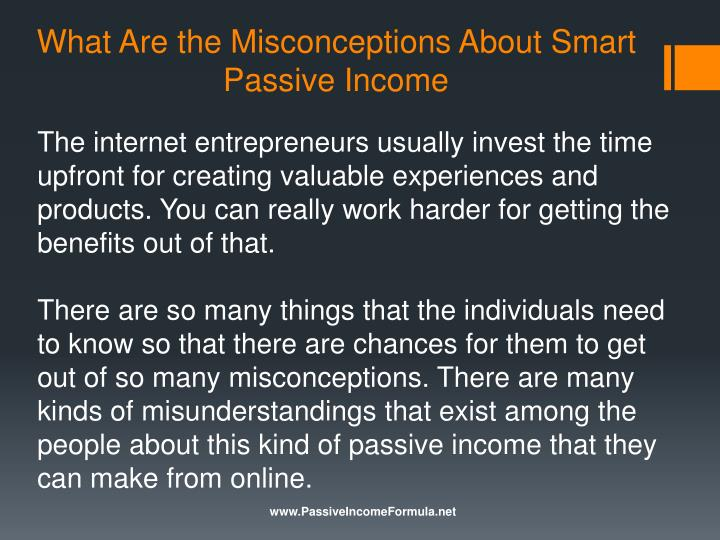 What are the misconceptions about smart passive income1
