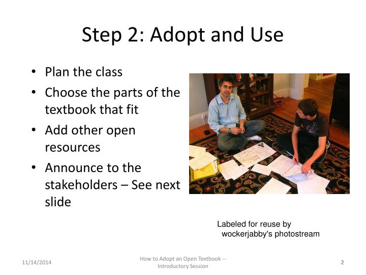 Step 2 adopt and use