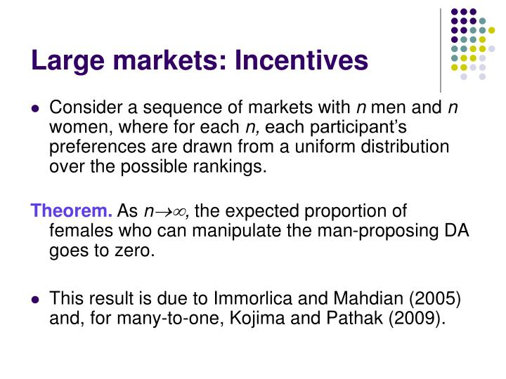 Large markets: Incentives