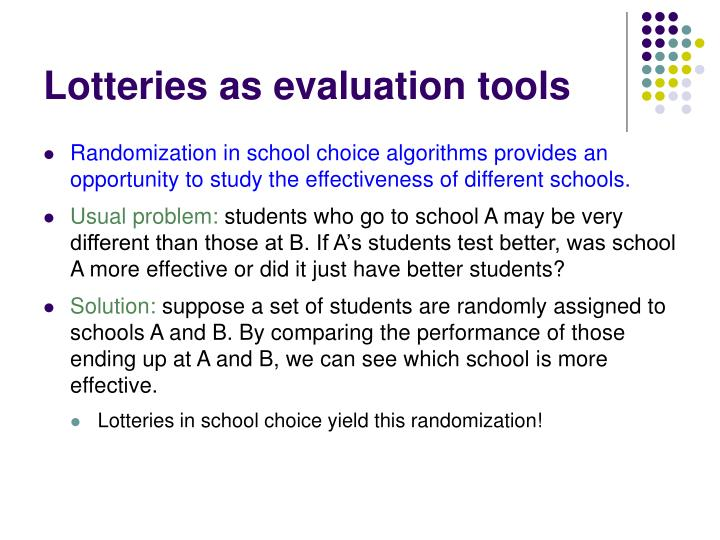 Lotteries as evaluation tools