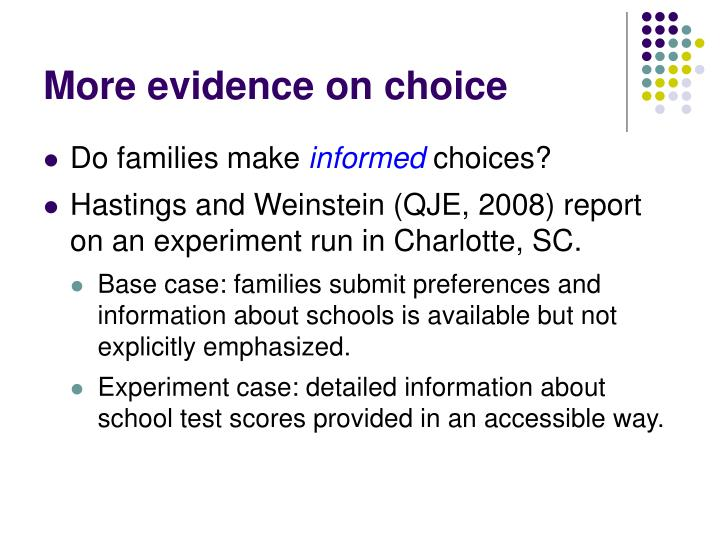 More evidence on choice