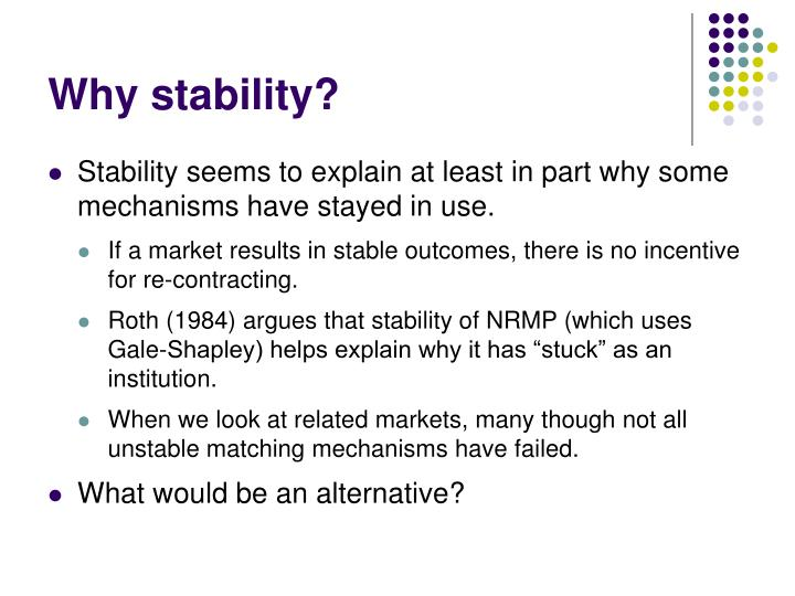 Why stability?