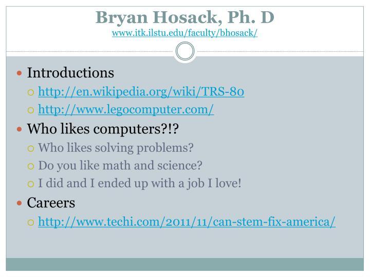 Bryan hosack ph d www itk ilstu edu faculty bhosack