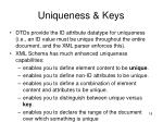 uniqueness keys