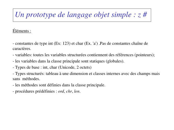 Un prototype de langage objet simple : z#