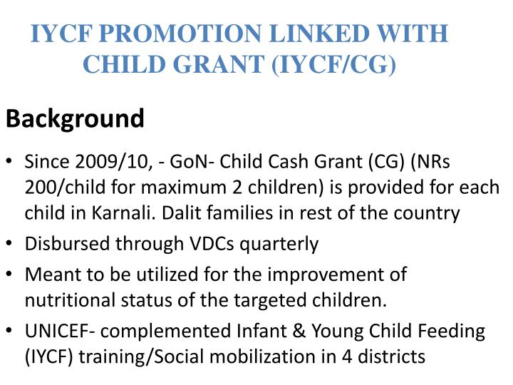 IYCF PROMOTION LINKED WITH CHILD GRANT (IYCF/CG)