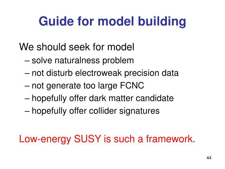 Guide for model building