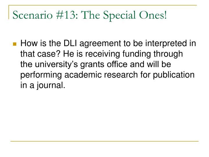 Scenario #13: The Special Ones!