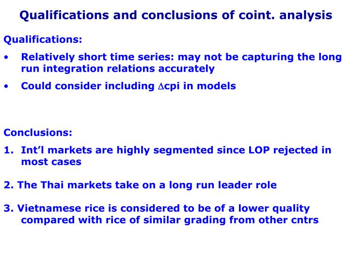 Qualifications and conclusions of coint. analysis