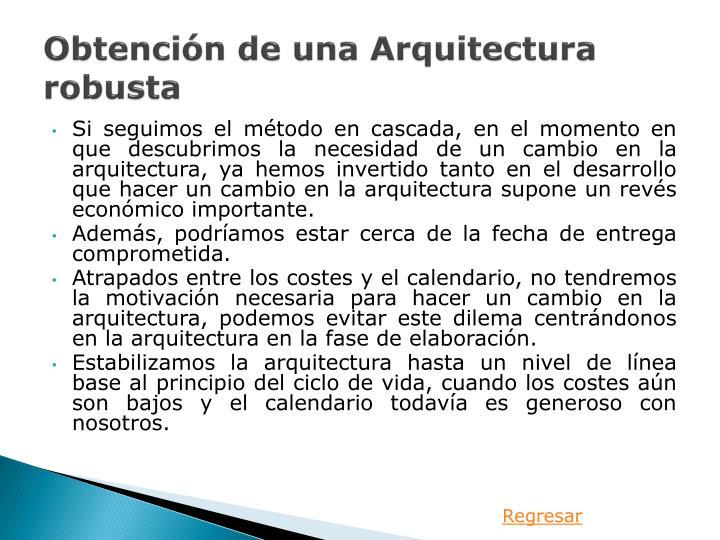 Obtención de una Arquitectura robusta