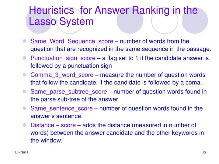 Heuristics  for Answer Ranking in the Lasso System