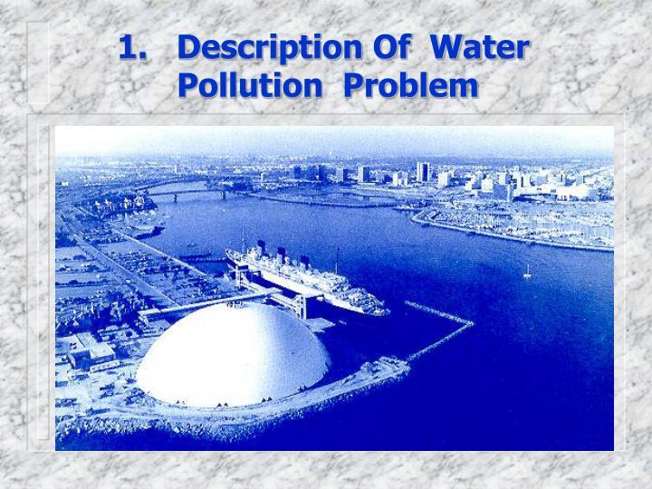 1 description of water pollution problem