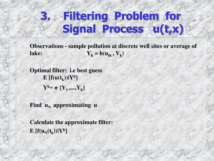 3.    Filtering  Problem  for