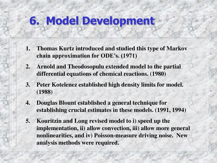 6.  Model Development