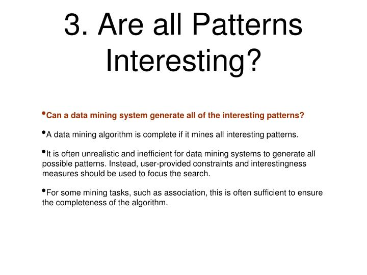 3. Are all Patterns Interesting?