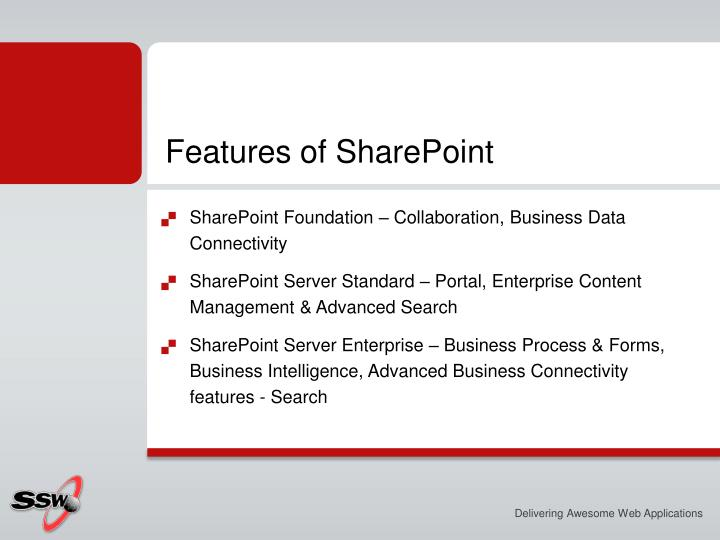 Features of SharePoint