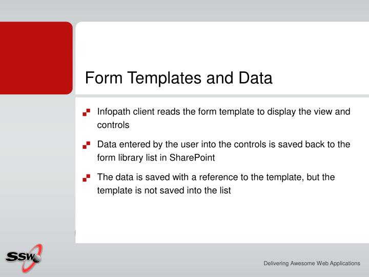 Form Templates and Data