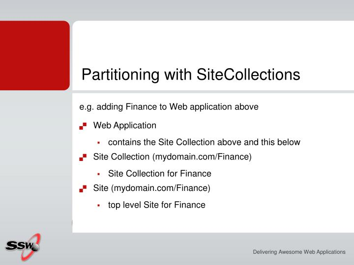 Partitioning with SiteCollections
