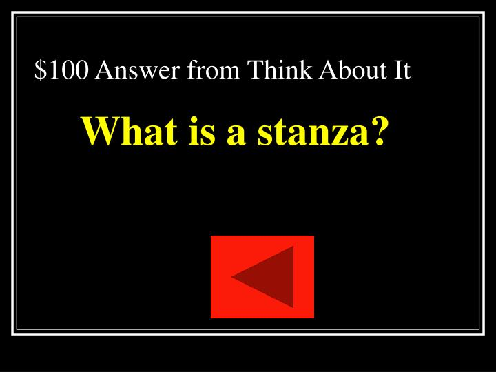 $100 Answer from Think About It