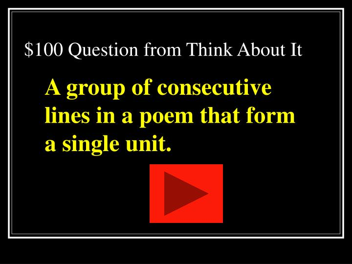 $100 Question from Think About It